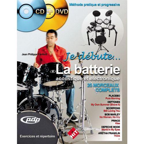 HIT DIFFUSION FANFANT J.P. - JE DEBUTE LA BATTERIE ACOUSTIQUE ET ELECTRONIQUE + CD + DVD