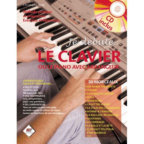 HIT DIFFUSION ASTIE CHRISTOPHE - JE DEBUTE LE CLAVIER + CD