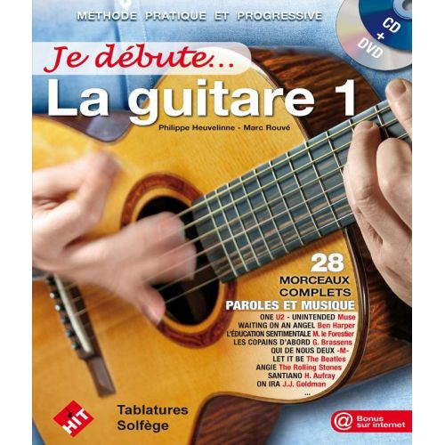 HIT DIFFUSION HEUVELINNE P. - JE DEBUTE LA GUITARE + CD ET DVD - NOUVELLE VERSION