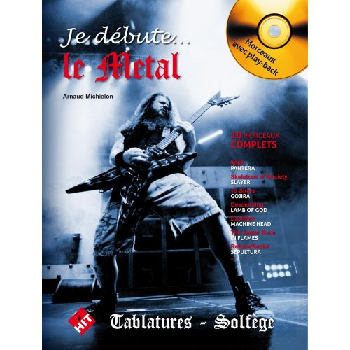 HIT DIFFUSION JE DEBUTE LE METAL + CD - GUITARE