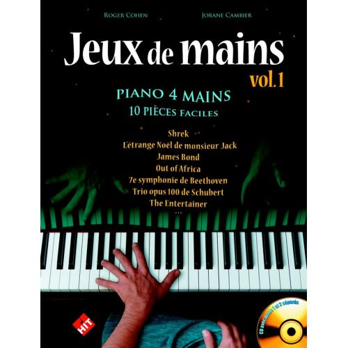 HIT DIFFUSION JEUX DE MAINS VOL. 1 + CD - 10 PIECES FACILES PIANO 4 MAINS