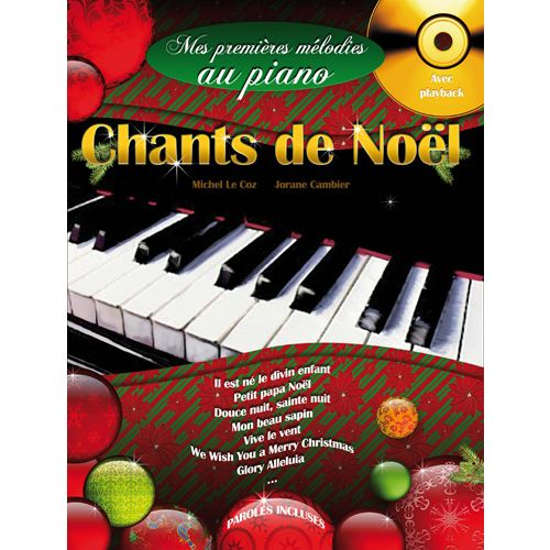 HIT DIFFUSION MES PREMIERES MELODIES AU PIANO, CHANTS DE NOEL + CD - PIANO