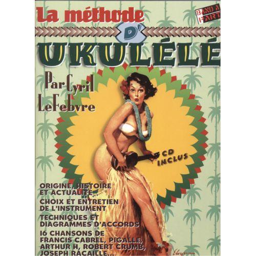 HIT DIFFUSION LEFEBVRE C. - LA METHODE UKULELE + CD