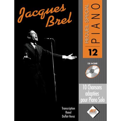 HIT DIFFUSION BREL JACQUES - SPECIAL PIANO N°12 + CD - PIANO