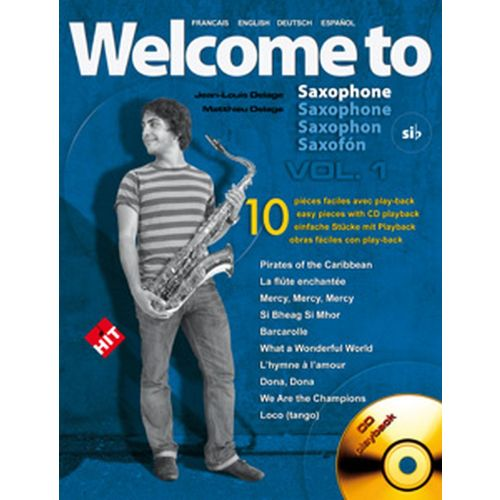HIT DIFFUSION DELAGE JL&M - WELCOME TO SAXOPHONE SIB VOL.1 + CD