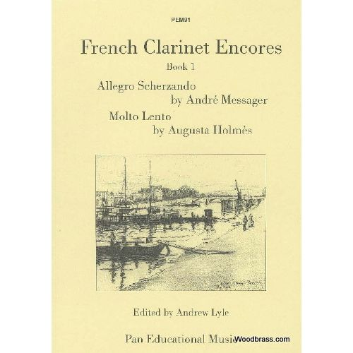 PAN EDUCATIONAL MUSIC FRENCH CLARINET ENCORES BOOK 1 - CLARINETTE ET PIANO