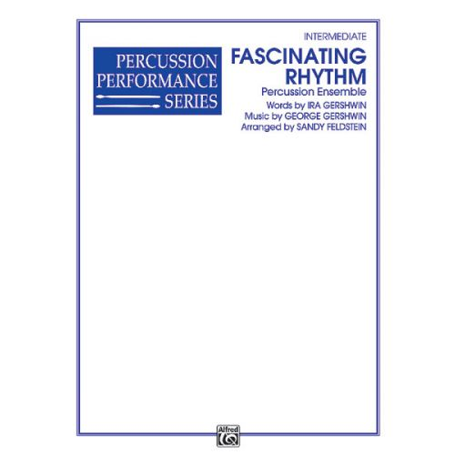 ALFRED PUBLISHING FASCINATING RHYTHM - PERCUSSION ENSEMBLE