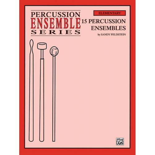 ALFRED PUBLISHING 15 PERCUSSION ENSEMBLES ELEMENT - PERCUSSION ENSEMBLE