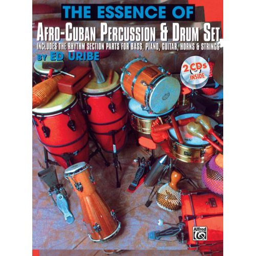 ALFRED PUBLISHING URIBE ED - ESSENCE: AFRO-CUBAN + CD - PERCUSSION