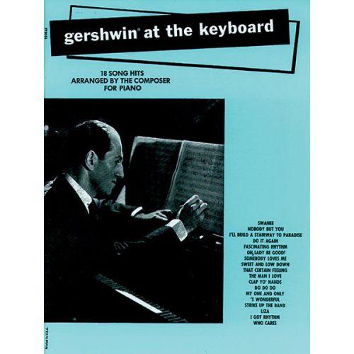 ALFRED PUBLISHING GERSHWIN GEORGE - GERSHWIN AT THE KEYBOARD - PVG