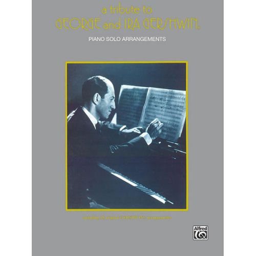 ALFRED PUBLISHING GERSHWIN GEORGE - A TRIBUTE TO - PVG