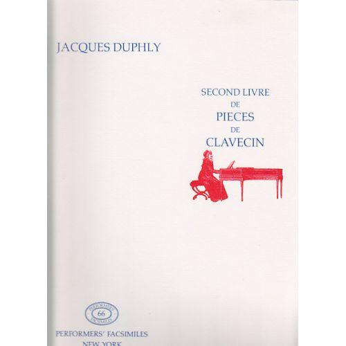 PERFORMERS' FACSIMILES DUPHLY J. - SECOND LIVRE DE PIECES DE CLAVECIN