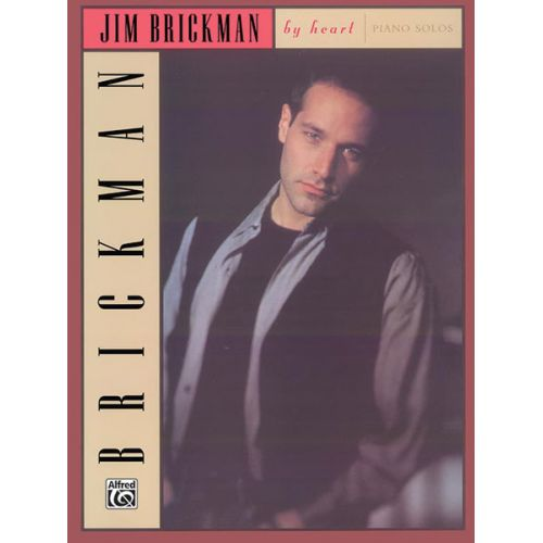 ALFRED PUBLISHING BRICKMAN JIM - BY HEART - PIANO SOLO