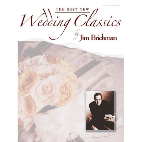 ALFRED PUBLISHING BRICKMAN JIM - BEST NEW WEDDING CLASSICS - PVG