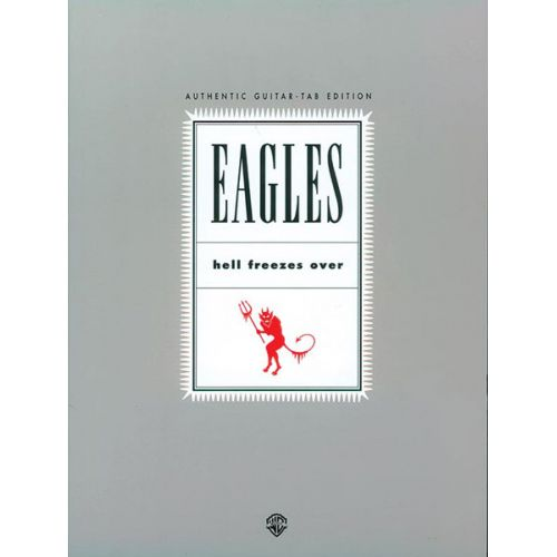 ALFRED PUBLISHING EAGLES THE - HELL FREEZES OVER - GUITAR TAB