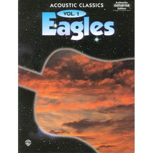 ALFRED PUBLISHING EAGLES THE - ACOUSTIC CLASSICS VOL1 - GUITAR TAB
