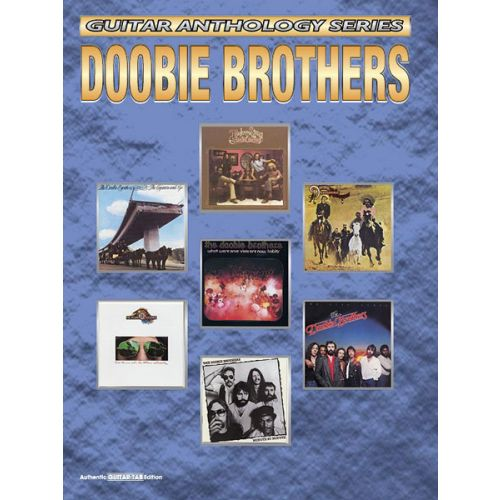 ALFRED PUBLISHING DOOBIE BROTHERS - GUITAR ANTHOLOGY - GUITAR TAB