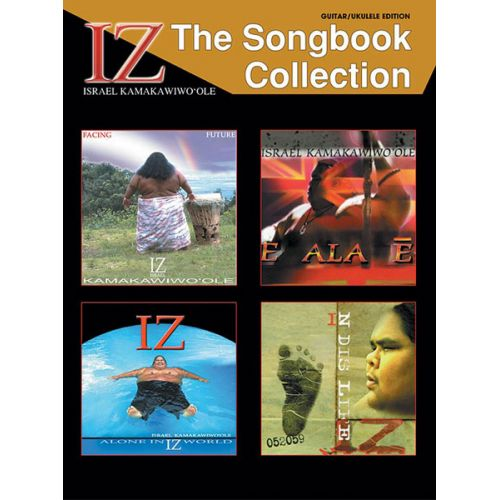 ALFRED PUBLISHING KAMAKAWIWO'OLE ISRAEL 'IZ' - IZ: THE SONGBOOK COLLECTION - GUITAR TAB