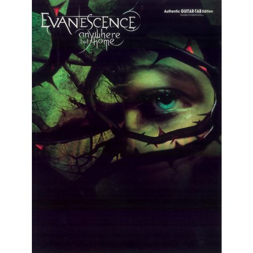 ALFRED PUBLISHING EVANESCENCE - ANYWHERE BUT HOME - GUITAR TAB