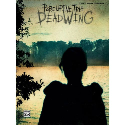 ALFRED PUBLISHING PORCUPINE TREE - DEADWING - GUITAR TAB
