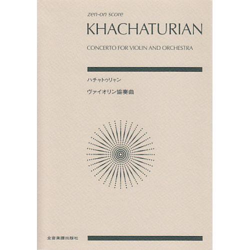 CHANT DU MONDE KHATCHATOURIAN A. - CONCERTO POUR VIOLON - VIOLON ET PIANO