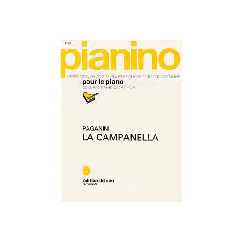 EDITION DELRIEU PAGANINI NICCOLO - LA CAMPANELLA - PIANINO 100 - PIANO