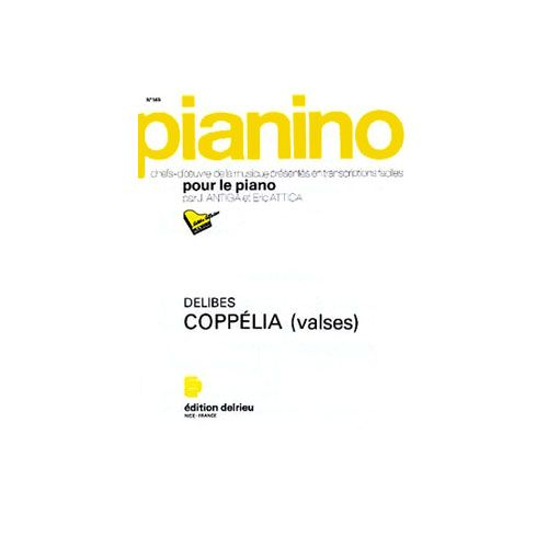 EDITION DELRIEU DELIBES LEO - COPPELIA : VALSES - PIANINO 145 - PIANO