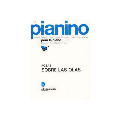 EDITION DELRIEU ROSAS JUVENTINO - SOBRE LAS OLAS - PIANINO 15 - PIANO