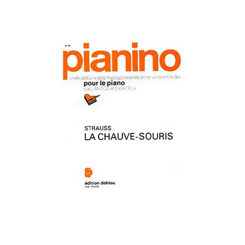 EDITION DELRIEU STRAUSS JOHANN - LA CHAUVE-SOURIS - PIANINO 50 - PIANO