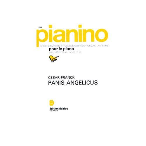 EDITION DELRIEU FRANCK CESAR - PANIS ANGELICUS - PIANINO 95 - PIANO