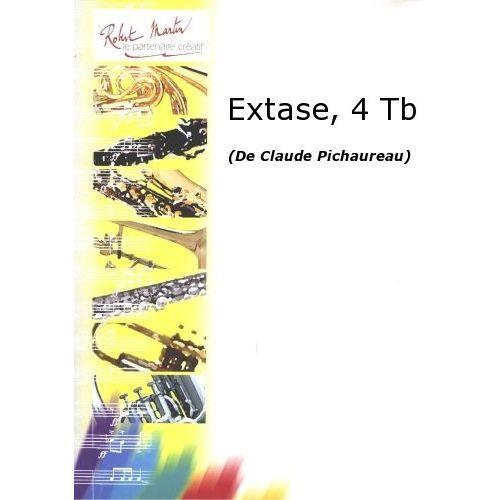 ROBERT MARTIN PICHAUREAU C. - EXTASE, 4 TROMBONES