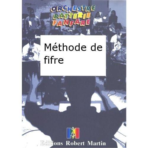 ROBERT MARTIN PITA - MTHODE DE FIFRE