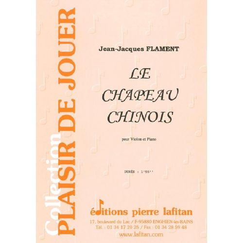 LAFITAN FLAMENT JEAN-JACQUES - LE CHAPEAU CHINOIS - VIOLON & PIANO