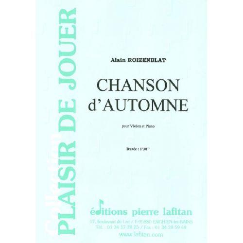 LAFITAN ROIZENBLAT ALAIN - CHANSON D'AUTOMNE - VIOLON ET PIANO