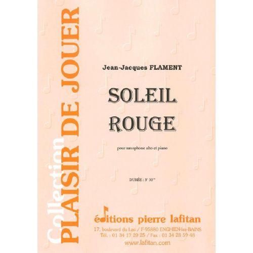 LAFITAN FLAMENT JEAN-JACQUES - SOLEIL ROUGE - SAXOPHONE ALTO ET PIANO