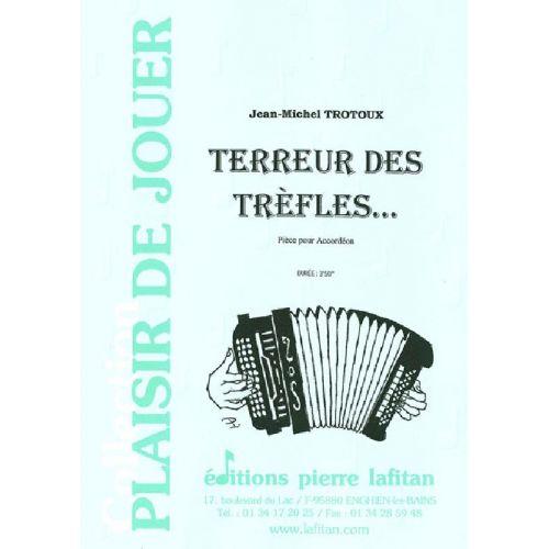 LAFITAN TROTOUX JEAN-MICHEL - TERREUR DES TREFLES... - ACCORDEON