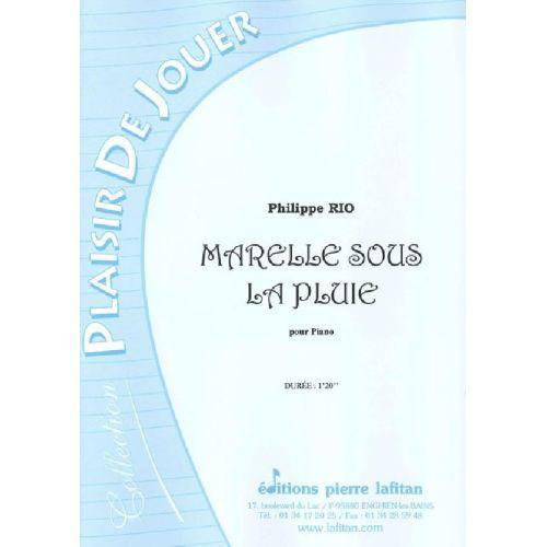 LAFITAN RIO PHILIPPE - MARELLE SOUS LA PLUIE - PIANO