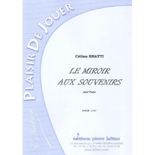 LAFITAN BRATTI CELINO - LE MIROIR AUX SOUVENIRS - PIANO