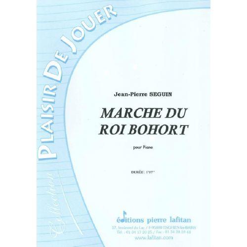 LAFITAN SEGUIN JEAN-PIERRE - MARCHE DU ROI BOHORT - PIANO