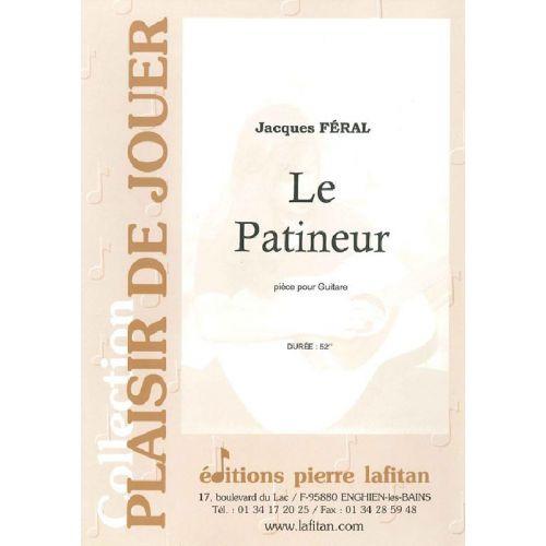 LAFITAN FERAL JACQUES - LE PATINEUR - GUITARE
