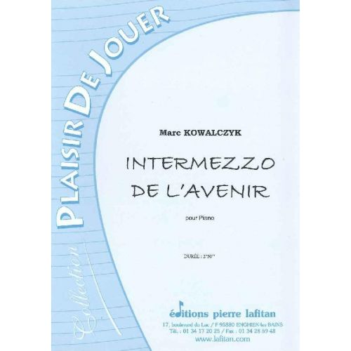 LAFITAN KOWALCZYK MARC - INTERMEZZO DE L'AVENIR - PIANO