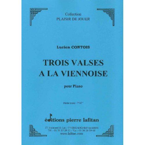 LAFITAN CONTOIS LUCIEN - TROIS VALSES A LA VIENNOISE - PIANO