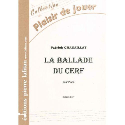 LAFITAN CHADAILLAT PATRICK - LA BALLADE DU CERF - PIANO