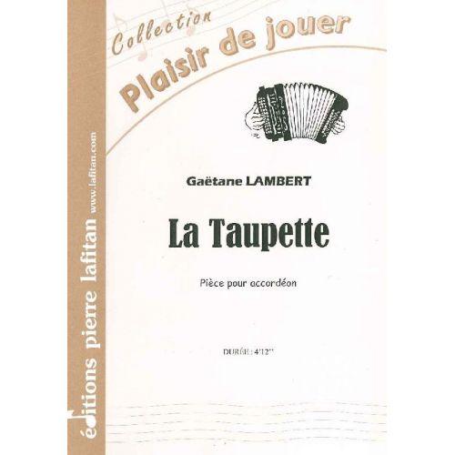 LAFITAN LAMBERT GAETANE - LA TAUPETTE - ACCORDEON