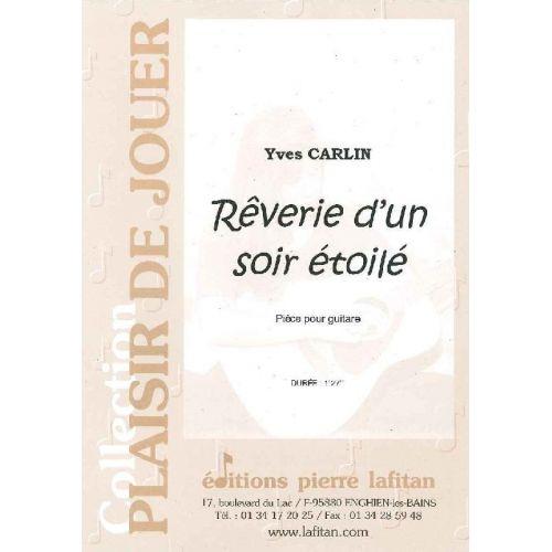 LAFITAN CARLIN YVES - REVERIE D'UN SOIR ETOILE - GUITARE
