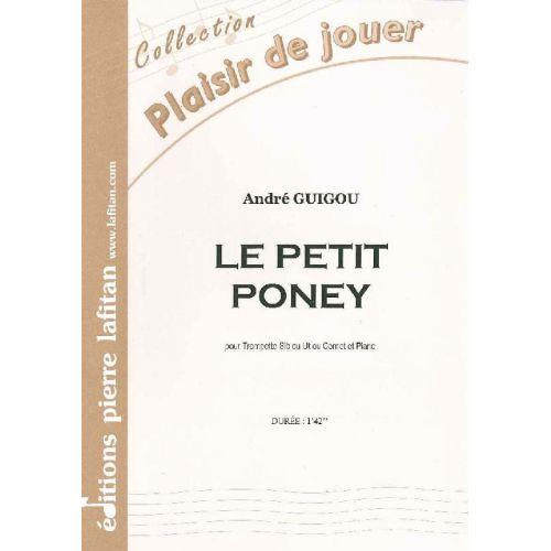 LAFITAN GUIGOU A. - LE PETIT PONEY - TROMPETTE ET PIANO