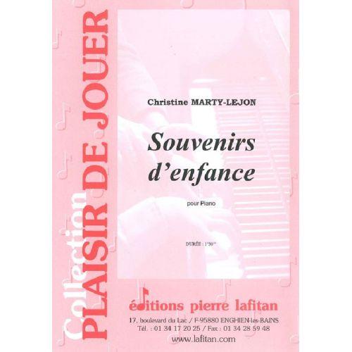 LAFITAN MARTY-LEJON CHRISTINE - SOUVENIRS D'ENFANCE - PIANO