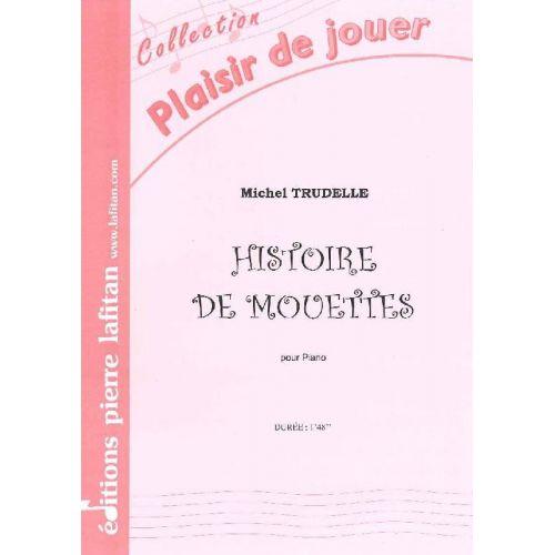 LAFITAN TRUDELLE MICHEL - HISTOIRE DE MOUETTES - PIANO