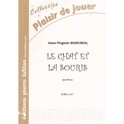 LAFITAN MARCHIOL ANNE-VIRGINIE - LE CHAT ET LA SOURIS - PIANO