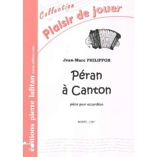 LAFITAN PHILIPPON JEAN-MARC - PERAN A CANTON - ACCORDEON